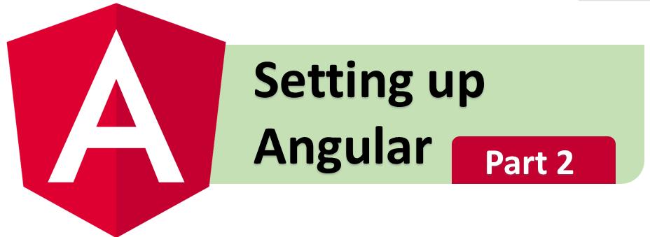 Angular Tutorial (Part 2) : Setting up Angular with CLI