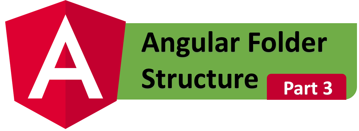 Angular Tutorial (Part 3) : Project Structure